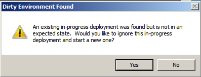 the deployment not running because dirty environment found